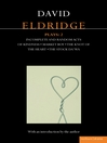 Eldridge Plays 2 (eBook): Incomplete and Random Acts of Kindness, Market Boy, The Knot of the Heart, The Stock Da&#39;Wa